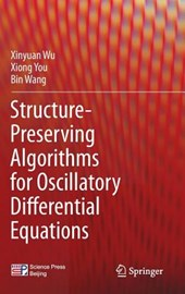 Structure-Preserving Algorithms for Oscillatory Differential Equations