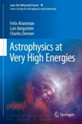 Astrophysics at Very High Energies | Felix Aharonian |