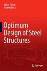 Optimum Design of Steel Structures | József Farkas |