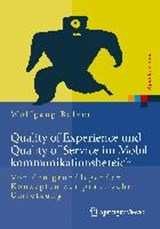 Quality of Experience und Quality of Service im Mobilkommunikationsbereich | Wolfgang Balzer |