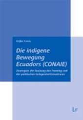 Die indigene Bewegung Ecuadors (CONAIE)