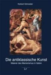 Die antiklassische Kunst
