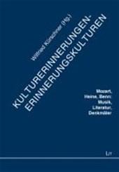 Kulturerinnerungen - Erinnerungskulturen