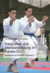 Integration und Identitätsbildung im Karate-Dô