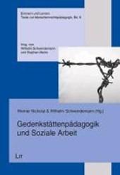 Gedenkstättenpädagogik und Soziale Arbeit