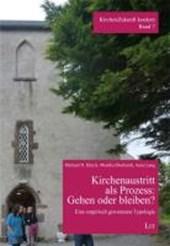 Kirchenaustritt als Prozess: Gehen oder bleiben?