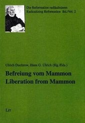 Befreiung vom Mammon. Liberation from Mammon