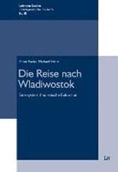 Die Reise nach Wladiwostok