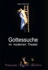 Gottessuche in den Theaterinszenierungen von Andrea Breth, Christoph Marthaler und Peter Zadek