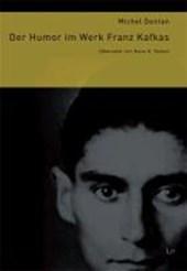 Der Humor im Werk Franz Kafkas