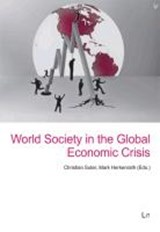 World Society in the Global Economic Crisis | auteur onbekend |