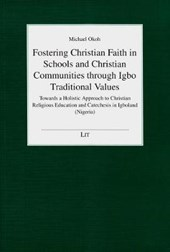 Fostering Christian Faith in Schools and Christian Communities through Igbo Traditional Values