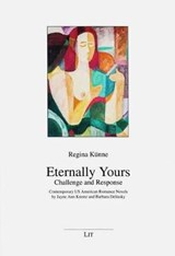 Eternally Yours - Challenge and Response | Regina Künne |