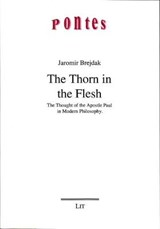The Thorn in the Flesh | Jaromir Brejdak |