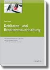 Debitoren- und Kreditorenbuchhaltung - mit Arbeitshilfen online