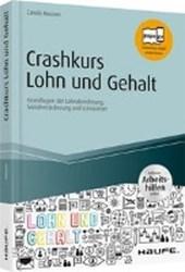 Crashkurs Lohn und Gehalt - inkl. Arbeitshilfen online