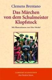 Das Märchen von dem Schulmeister Klopfstock und seinen fünf Söhnen
