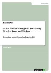 Wortschatzeinführung und Storytelling: Wortfeld Essen und Trinken