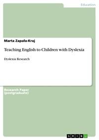 Teaching English to Children with Dyslexia | Marta Zapala-Kraj |