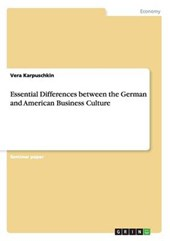Essential Differences between the German and American Business Culture