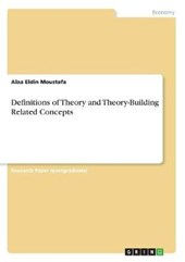 Definitions of Theory and Theory-Building Related Concepts