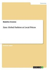 Zara. Global Fashion at Local Prices | Madeline Gremme |