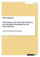 The Change in the Stock Price Based on the Information Resulting from the Financial Ratios | Shakir Al-ghalayini |