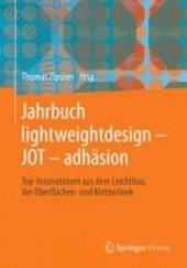 Jahrbuch lightweightdesign - JOT - adhasion