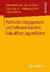 Politisches Engagement und Selbstverständnis linksaffiner Jugendlicher