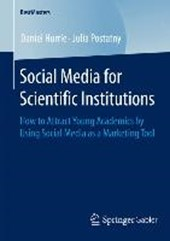 Social Media for Scientific Institutions | Daniel Hurrle |