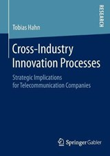 Cross-Industry Innovation Processes | Tobias Hahn |