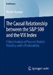 The Causal Relationship between the S&P 500 and the VIX Index | Florian Auinger |