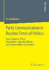 Party Communication in Routine Times of Politics | Simona Bevern |