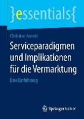 Serviceparadigmen und Implikationen für die Vermarktung