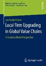 Local Firm Upgrading in Global Value Chains | Jan Hauke Holste |
