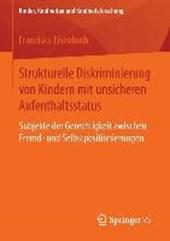 Strukturelle Diskriminierung von Kindern mit unsicheren Aufenthaltsstatus