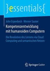 Kompetenzentwicklung mit humanoiden Computern