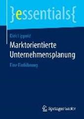Marktorientierte Unternehmensplanung