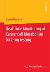 Real-Time Monitoring of Cancer Cell Metabolism for Drug Testing