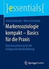 Markensoziologie kompakt - Basics für die Praxis