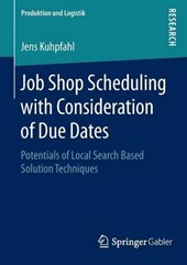 Job Shop Scheduling with Consideration of Due Dates | Jens Kuhpfahl |