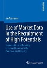 Use of Market Data in the Recruitment of High Potentials | Jan Posthumus |