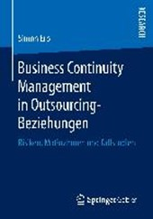 Business Continuity Management in Outsourcing-Beziehungen | Simon Erb |