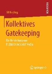 Kollektives Gatekeeping