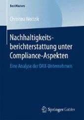 Nachhaltigkeitsberichterstattung unter Compliance-Aspekten