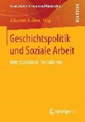 Geschichtspolitik und Soziale Arbeit