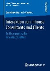 Interaktion von Inhouse Consultants und Clients
