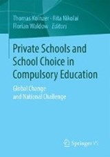Private Schools and School Choice in Compulsory Education | auteur onbekend |