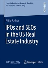 IPOs and SEOs in the US Real Estate Industry | Philip Radner |