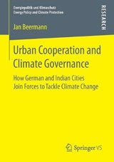 Urban Cooperation and Climate Governance | Jan Beermann |